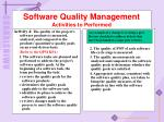 software quality management activities to performed5