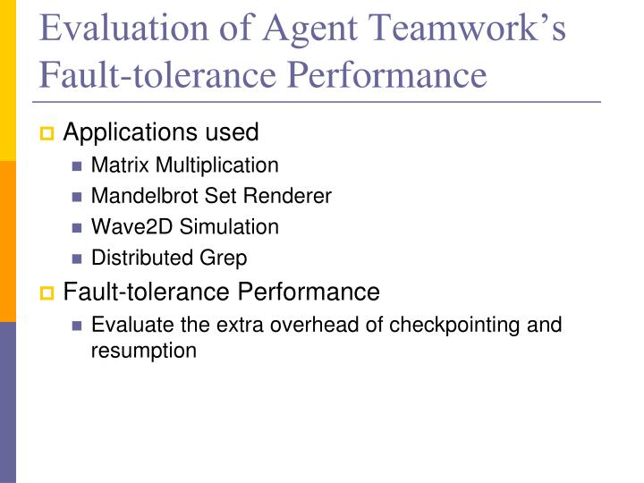 Evaluation of Agent Teamwork's Fault-tolerance Performance