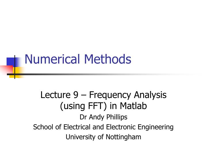 PPT - Numerical Methods PowerPoint Presentation - ID:3359510