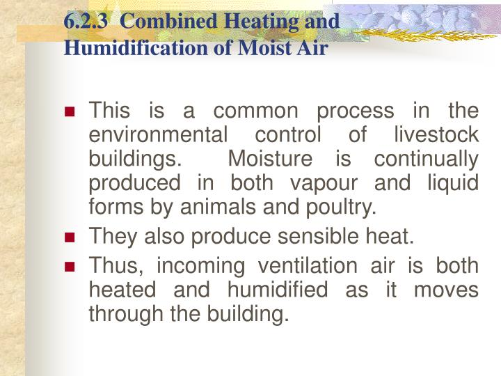 6.2.3  Combined Heating and Humidification of Moist Air