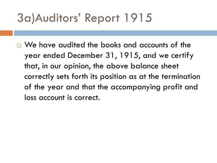 3a)Auditors' Report 1915