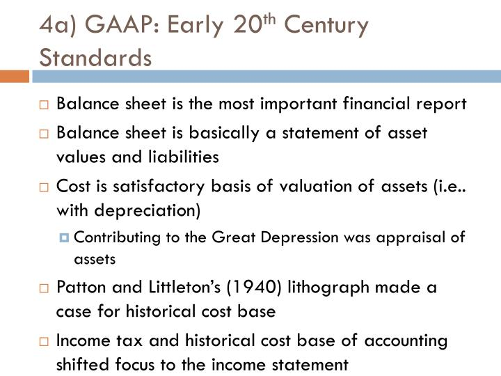 4a) GAAP: Early 20