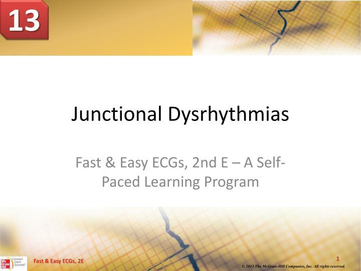 Junctional dysrhythmias