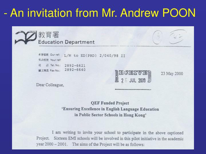 - An invitation from Mr. Andrew POON