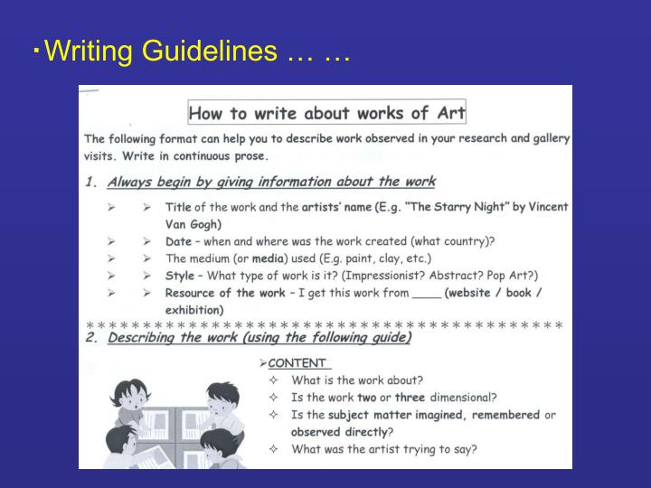 ‧Writing Guidelines … …