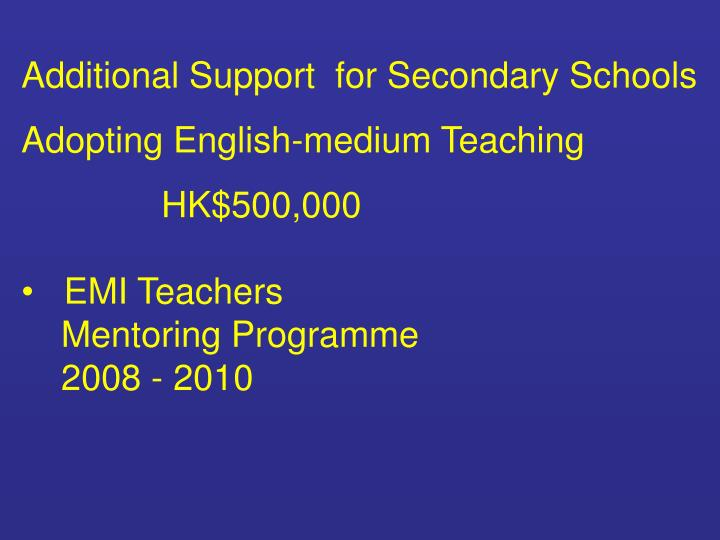 Additional Support  for Secondary Schools