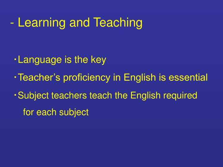 - Learning and Teaching
