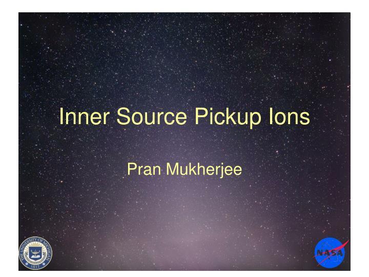 inner source pickup ions n.