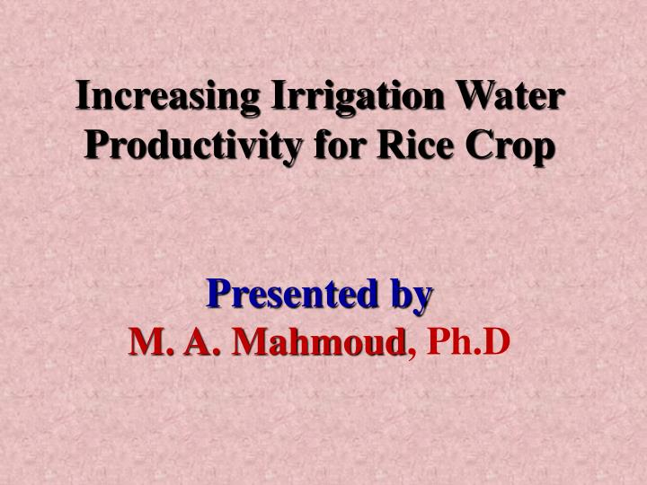 Increasing Irrigation