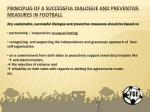 principles of a successful dialogue and preventive measures in football