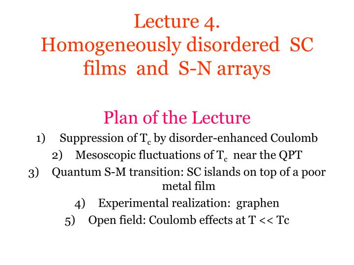 Lecture 4 homogeneously disordered sc films and s n arrays