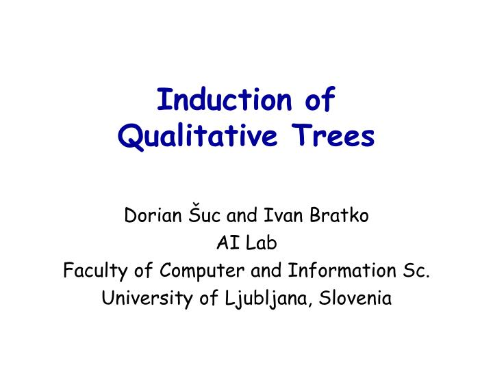 Induction of qualitative trees