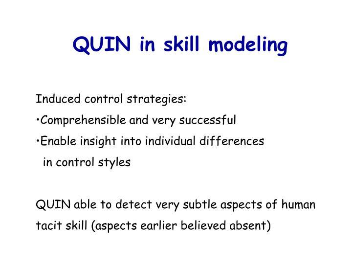 QUIN in skill modeling
