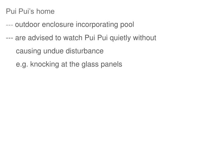 Pui Pui's home