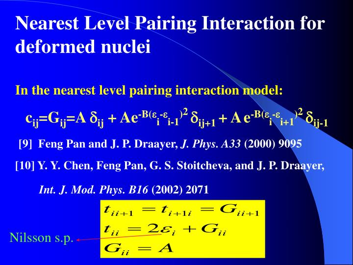 Nearest Level Pairing Interaction for deformed nuclei