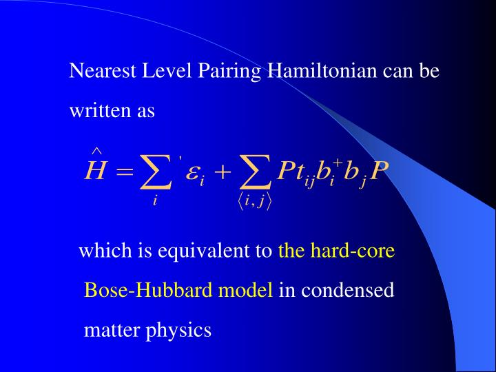 Nearest Level Pairing Hamiltonian can be