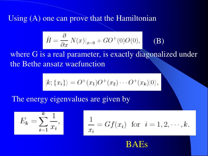 Using (A) one can prove that the Hamiltonian