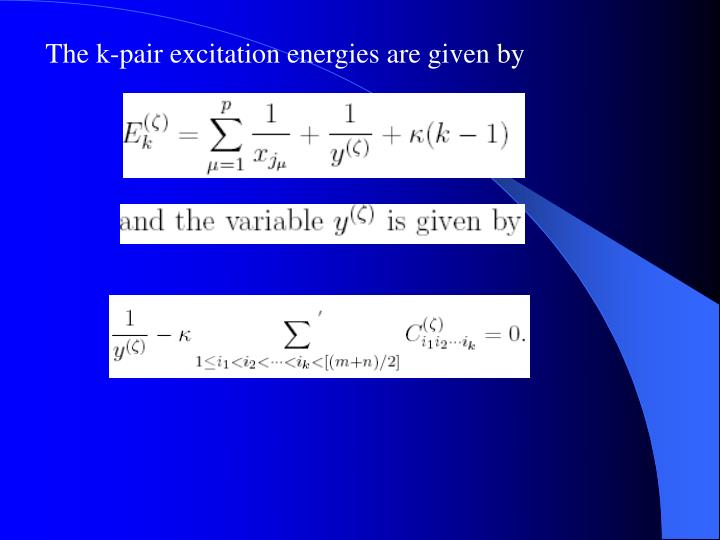 The k-pair excitation energies are given by