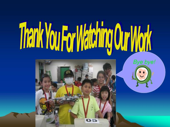 Thank You For Watching Our Work