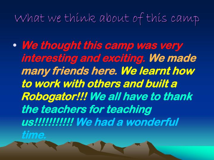 What we think about of this camp
