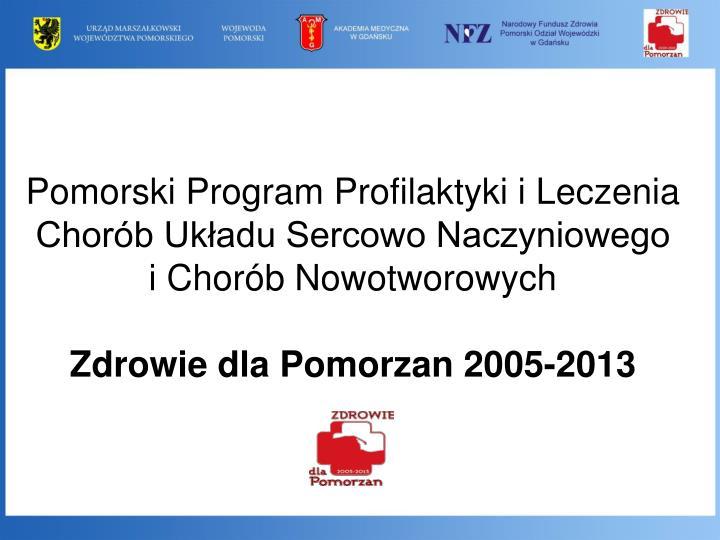 Pomorski Program Profilaktyki i Leczenia Chorób Układu Sercowo Naczyniowego