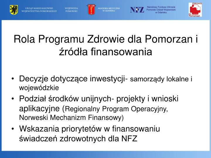 Rola Programu Zdrowie dla Pomorzan i źródła finansowania