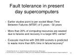 fault tolerance in present day supercomputers