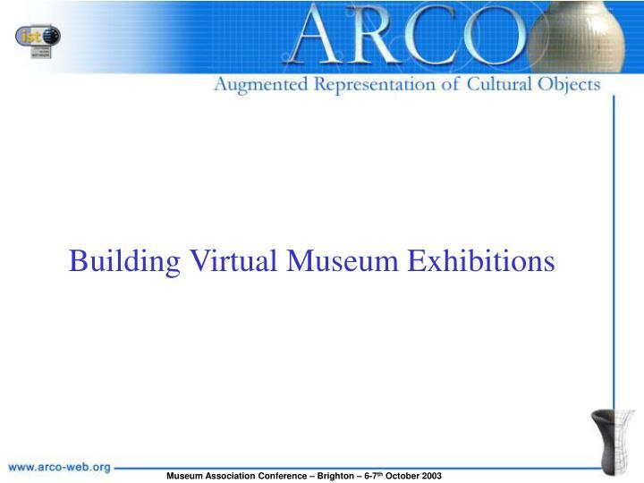 building virtual museum exhibitions n.