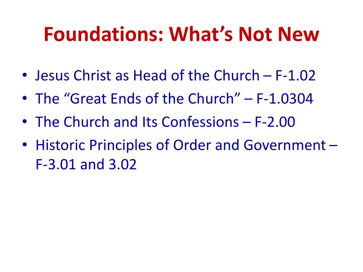 Foundations: What's Not New