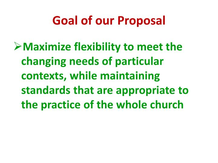Goal of our Proposal