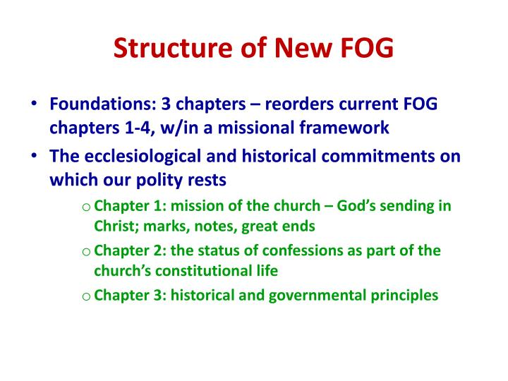 Structure of New FOG