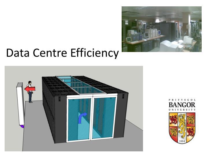 data centre efficiency n.