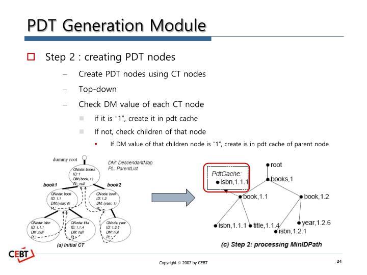 PDT Generation Module