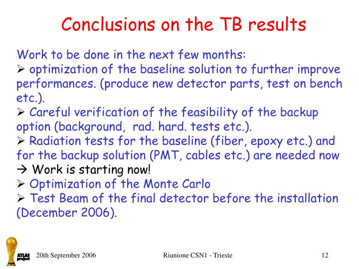 Conclusions on the TB results