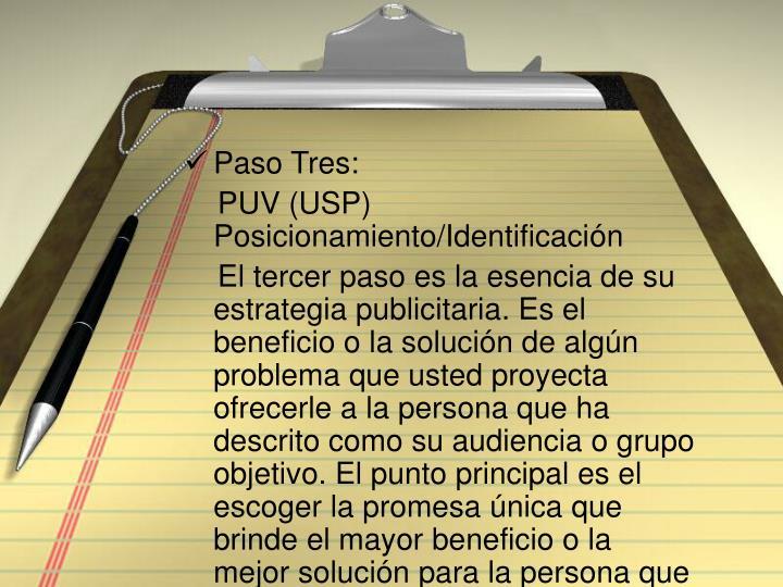Paso Tres: