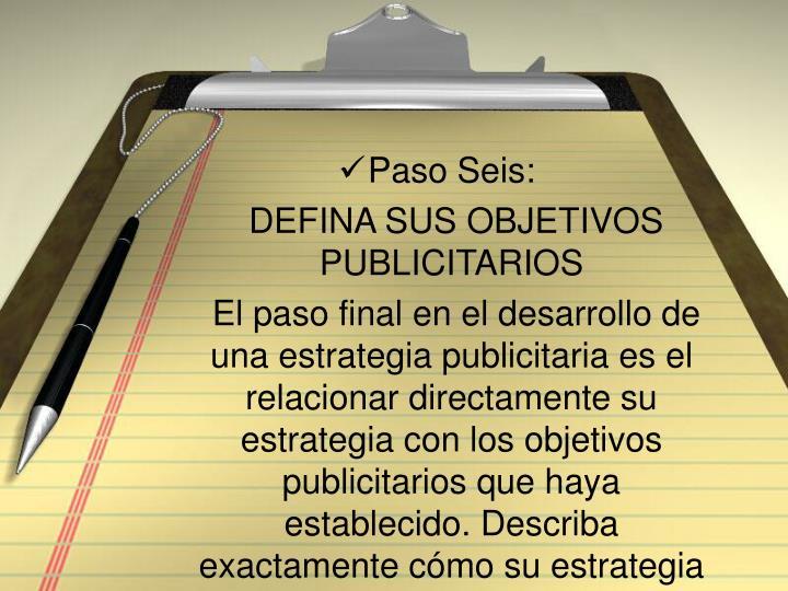 Paso Seis: