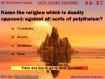 name the religion which is deadly opposed against all sorts of polytheism