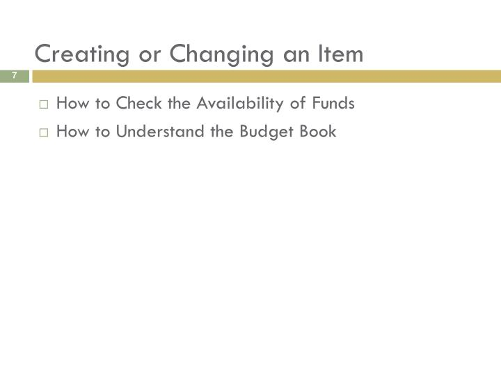 Creating or Changing an Item