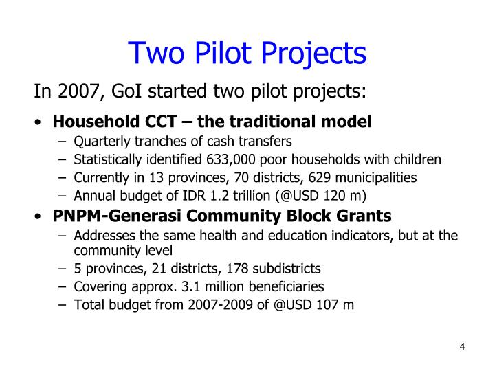 Two Pilot Projects