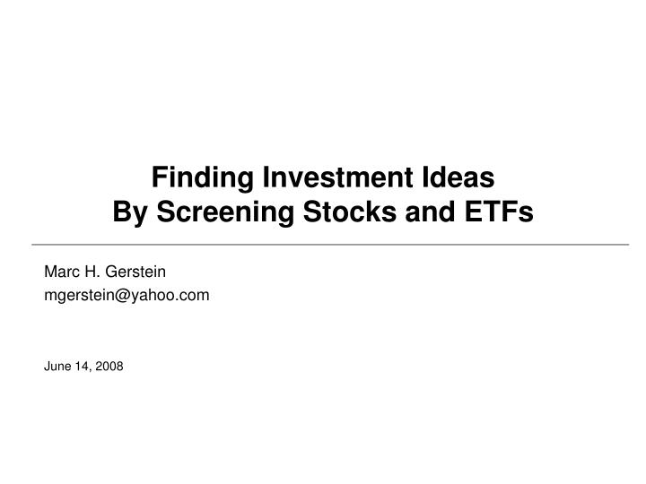 finding investment ideas by screening stocks and etfs