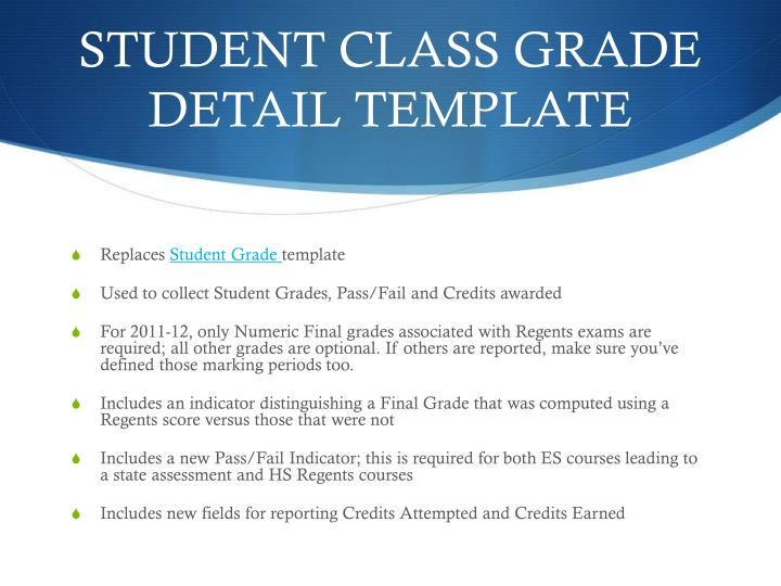STUDENT CLASS GRADE DETAIL TEMPLATE