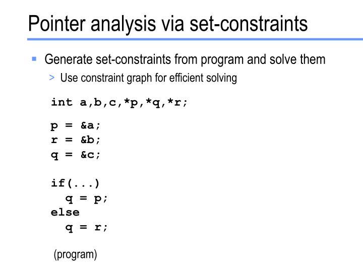 Pointer analysis via set constraints