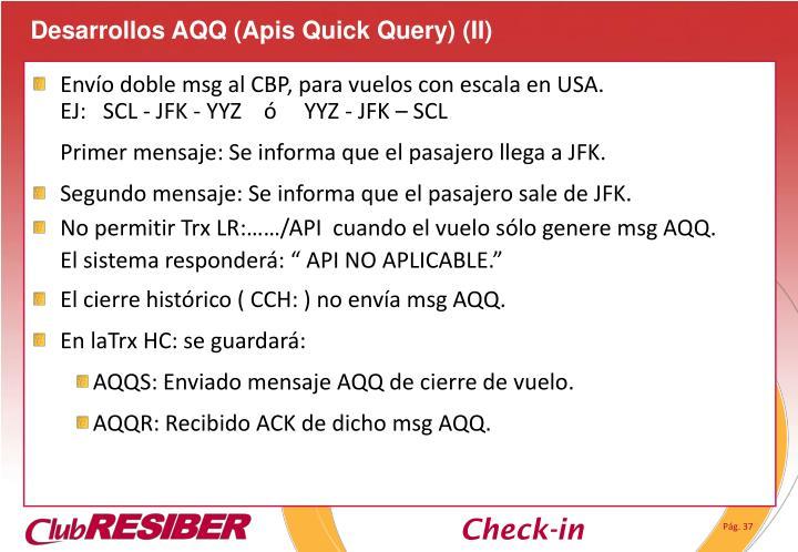 Desarrollos AQQ (Apis Quick Query) (II)