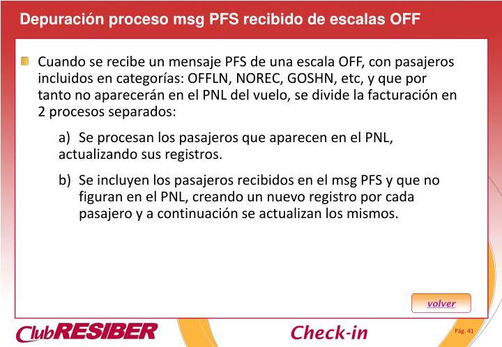 Depuración proceso msg PFS recibido de escalas OFF