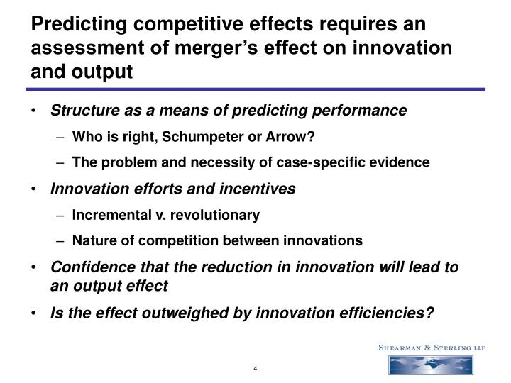 Predicting competitive effects requires an assessment of merger's effect on innovation and output