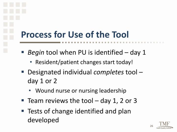 Process for Use of the Tool