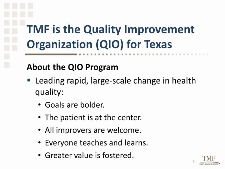 TMF is the Quality Improvement Organization (QIO) for Texas