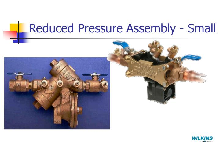 Reduced Pressure Assembly - Small