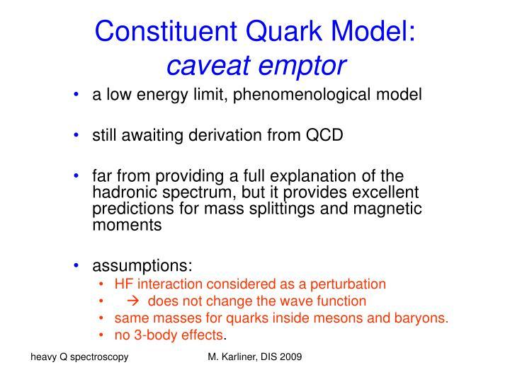 Constituent Quark Model: