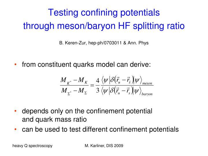 Testing confining potentials
